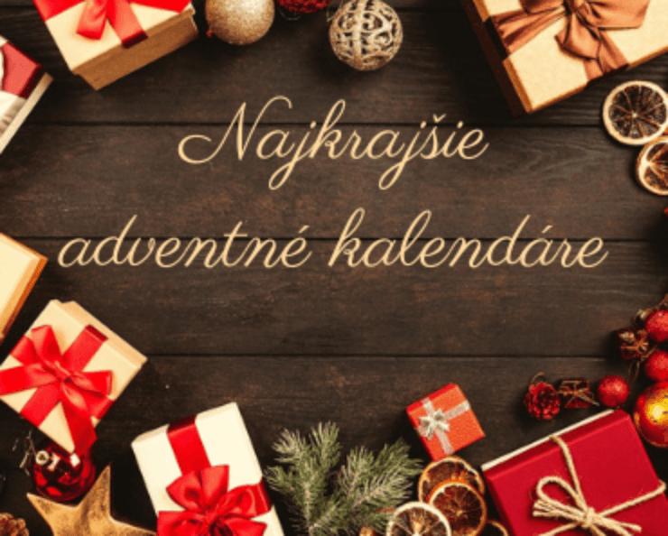 najlepšie adventné kalendáre